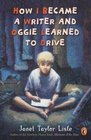 How I Became A Writer  Oggie Learned to Drive