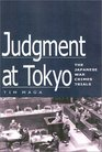 Judgment at Tokyo The Japanese War Crimes Trials