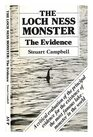 The Loch Ness Monster: The Evidence