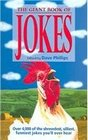 The Giant Book of Jokes: Over 4000 of the Shrewdest, Silliest, Funniest Jokes You'll Ever Hear