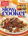 Taste of Home Slow Cooker 403 Hot  Hearty Classics