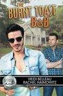 The Burnt Toast B & B (Bluewater Bay, Bk 5)