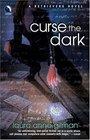 Curse The Dark (Retrievers, Bk 2)