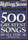 Rolling Stone Magazine Sheet Music Classics, Volume 2: 34 Selections from the 500 Greatest Songs of All Time (Easy Piano) (<i>Rolling Stone</i>® Easy Piano Sheet Music Classics)