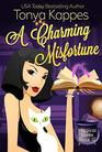 A Charming Misfortune: :A Cozy Paranormal Mystery (A Magical Cures Mystery Series book 11)