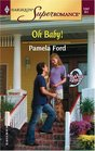 Oh Baby! 9 Months Later (Harlequin Superromance No. 1247)