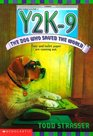 Y2K-9: The Dog Who Saved the World