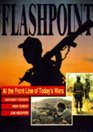 Flashpoint At the Front Line of Today's Wars