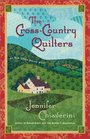 The Cross-Country Quilters (Elm Creek Quilts, Bk 3)