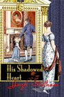 His Shadowed Heart