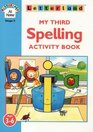My Third Spelling Activity Book Includes Pull-out Activity