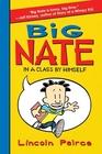 In a  Class by Himself (Big Nate, Bk 1)