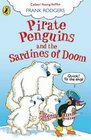 Pirate Penguins and the Sardines of Doom