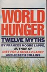World Hunger Twelve Myths