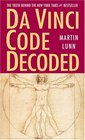 Da Vinci Code Decoded: The Truth Behind the New York Times #1 Bestseller