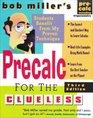 Bob Miller's Calc for the Clueless : Precalc (Bob Miller's Precalc for the Cluleless)