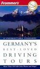 Frommer'sreg Germany's Best-Loved Driving Tours