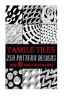 Tangle Tiles - Zen Pattern Designs Step by Step Instructions