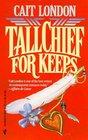 Tallchief For Keeps (Tallchiefs, Bk 3)