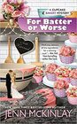 For Batter or Worse (Cupcake Bakery, Bk 13)