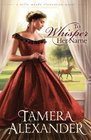 To Whisper Her Name (Thorndike Press Large Print Christian Fiction)