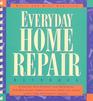 Everyday Home Repair Handbook