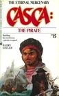 Casca: The Pirate (Casca: The Eternal Mercenary #15)