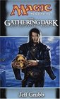 The Gathering Dark (Ice Age Cycle, Book I)