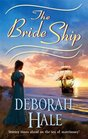 The Bride Ship (Harlequin Historical, No 787)