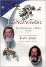 Letters to Father : Sister  Maria Celeste to Galileo, 1623-1633