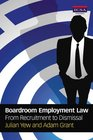 Boardroom Employment Law from Recruitment to Dismissal