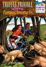 Truffle Trouble: The Case of the Fungus Among Us (Kinetic City Super Crew Series)