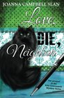 Love Die Neighbor The Prequel in the Kiki Lowenstein Mystery Series