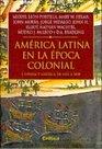 America Latina En La Epoca Colonial 1