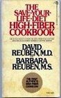 The Save Your Life Diet HighFiber Protection from Six of the Most Serious Diseases of Civilization