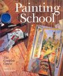 Painting School The Complete Course