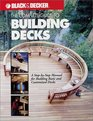 The Complete Guide to Building Decks (Black  Decker Home Improvement Library)