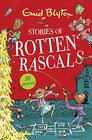 Stories of Rotten Rascals Contains 30 classic tales