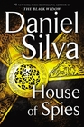 House of Spies (Gabriel Allon, Bk 17)