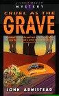 Cruel As the Grave (Sheriff Bramlett Mystery)