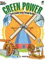 Green Power EarthFriendly Energy Through the Ages