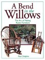 A Bend in the Willows: The Art of Making Rustic Furniture