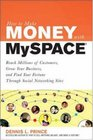 How to Make Money with MySpace How to Make Money with MySpace