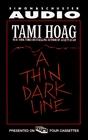 A Thin Dark Line (Audio Cassette) (Abridged)