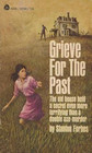 Grieve for the Past