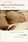 Amy Spangler's Breastfeeding : A Parent's Guide