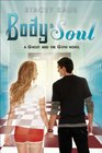Body and Soul (Ghost and the Goth, Bk 3)
