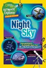 Ultimate Explorer Field Guide Night Sky Find Adventure Go Outside Have Fun Be a Backyard Stargazer