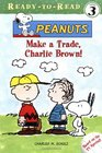 Make a Trade, Charlie Brown! (Ready-to-Read. Level 3)