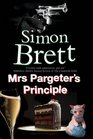 Mrs Pargeter's Principle A cozy mystery featuring the return of Mrs Pargeter